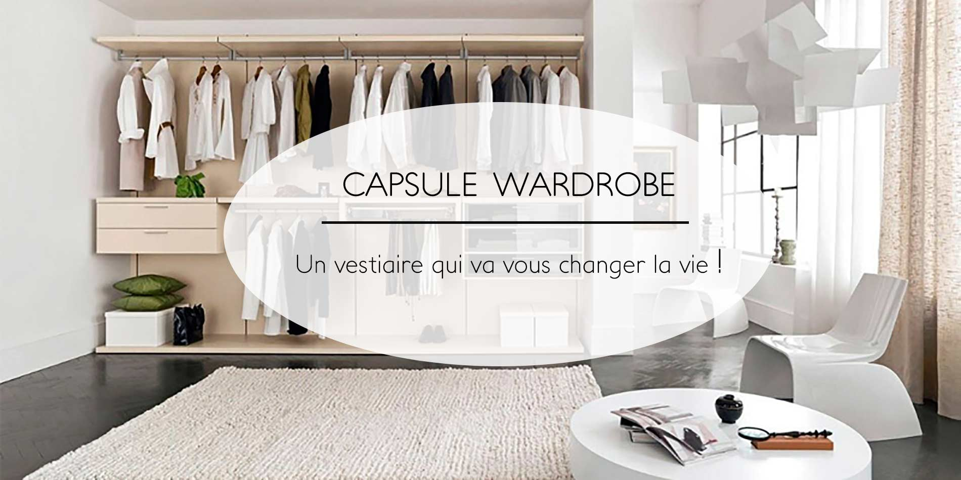 comment organiser son dressing pour un capsule wardrobe. Black Bedroom Furniture Sets. Home Design Ideas
