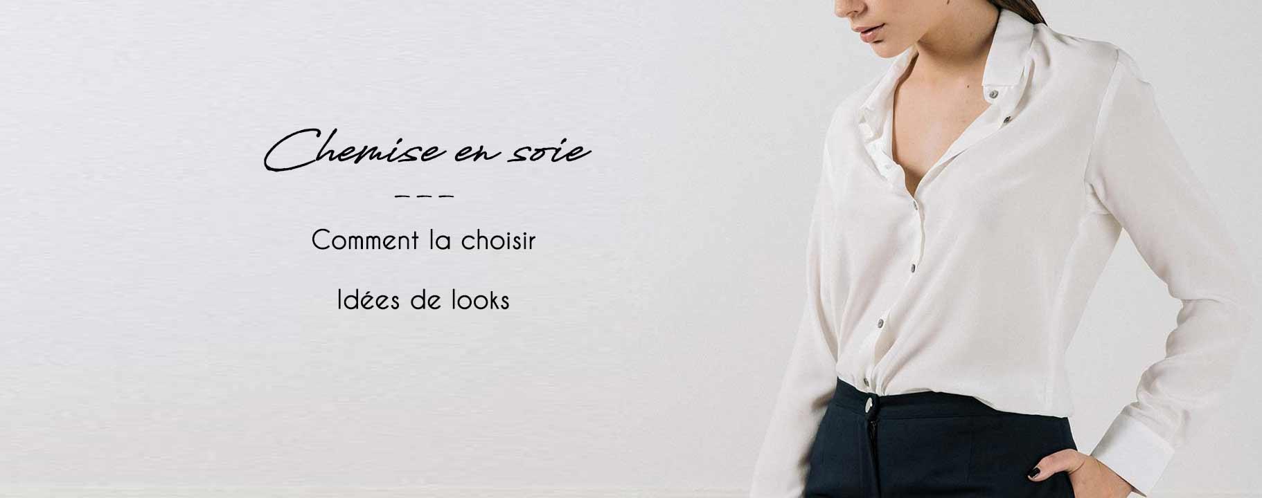 atode choisir sa chemise en soie femme conseils et looks. Black Bedroom Furniture Sets. Home Design Ideas